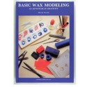 Basic Wax Modeling - Soft Cover