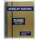 Jewelry Making for Schools,tradesmen,craftsmen.