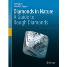 Diamonds in Nature : A Guide to Rough Diamonds