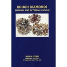 Rough Diamonds: Internal and External Features