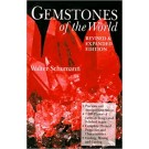 Gemstones of the World by Walter Schumann - 4th Edition